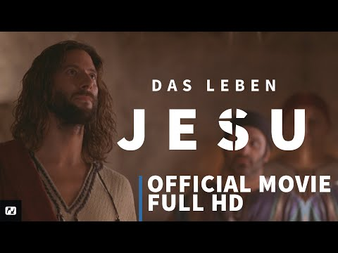 The Life of Jesus • German • Official Full HD Movie