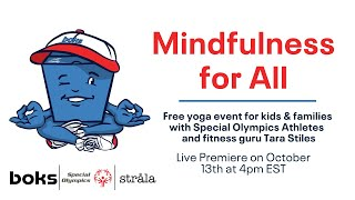 Mindfulness For All Event Presented By BOKS And Special Olympics With Tara Stiles From Strala Yoga