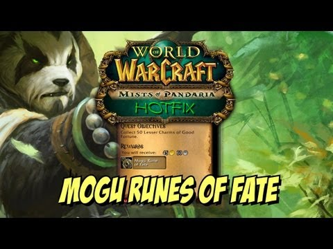 WoW Hotfix! : Mogu Runes Of Fate Changes!! Easier To Get Free Gear!!!