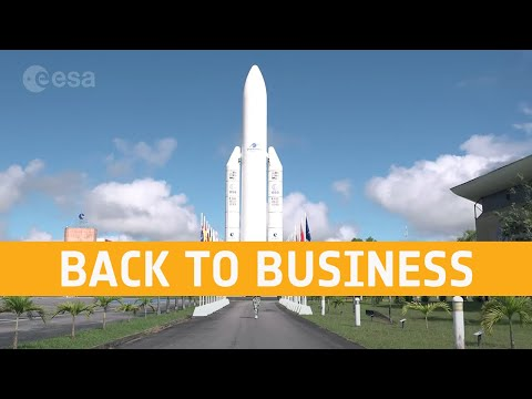 Back to business - Europe's Spaceport