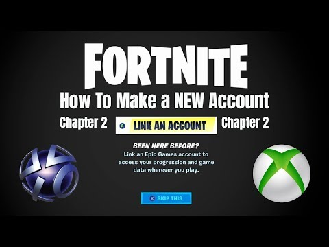 Fortnite Chapter 2 How To Make A New Account (Xbox/PS4)