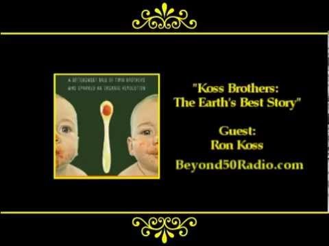 Koss Brothers: The Earth's Best Story