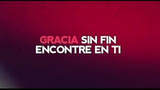 Gracia Sin Fin - Evan Craft & Abraham Osorio -  S