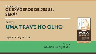 OS EXAGEROS DE JESUS. SERÁ? | Parte 2