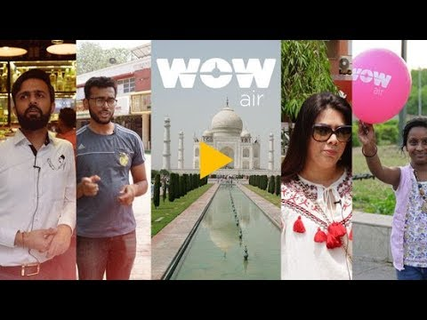 WOW air to India - Locals Recommend