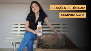 Conheça nossas soluções biológicas: Compostagem.