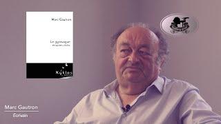 """""""L'invisible ne m'inquiète pas""""_ l'écrivain Marc Gautron"""