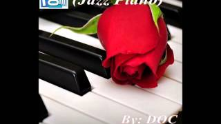 The Music Room's Jazz Series 47 (Jazz Piano) - By: DOC (12.04.15)