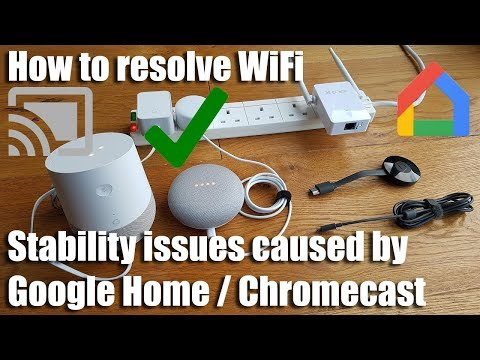 How to resolve WiFi stability issues caused by Google Home / Chromecast Mp3