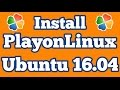 Install PlayOnLinux to run windows applications in Linux Ubuntu 16.04