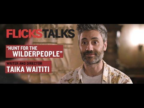 Flicks Talks: 'Hunt for the Wilderpeople' Director Taika Waititi