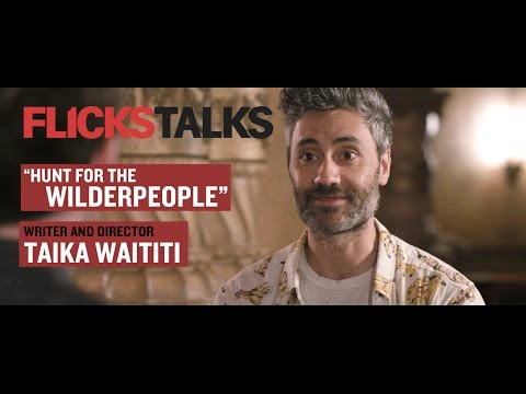 Flicks Talks: 'Hunt for the Wilderpeople' Director Taika Waititi