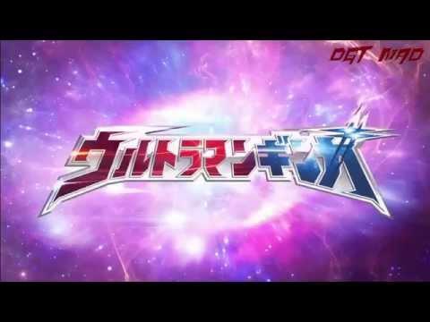 Ultraman Ginga - Ginga no uta - MV เพลงเปิดตัวอุลตร้าแมนกิงกะ