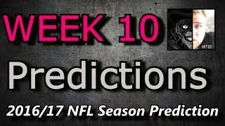 Week 10 - 2016 NFL Predictions