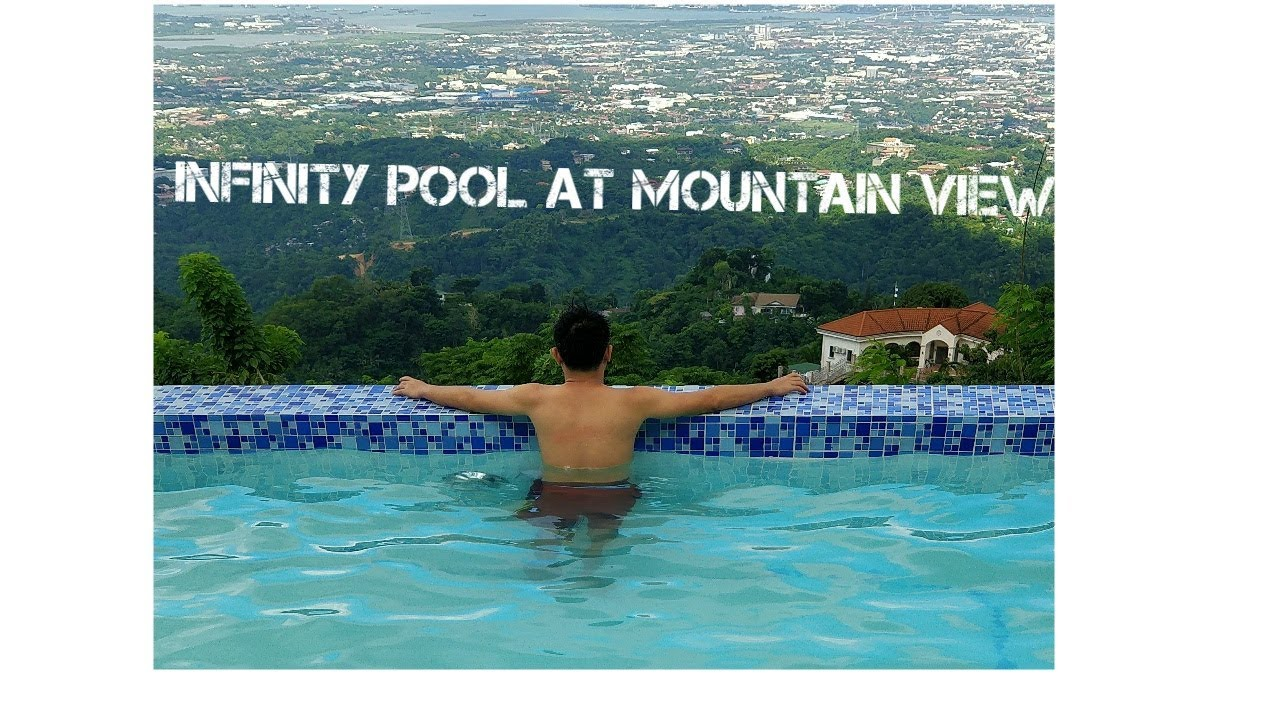 Infinity Pool At Mountain View Youtube