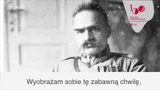 Głos Marszałka Józefa Piłsudskiego. Polska Niepodległa