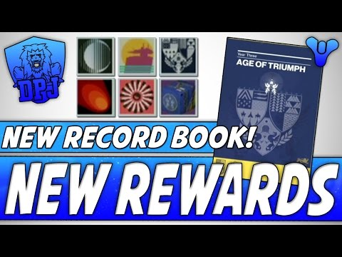Destiny: New Record Book - NEW REWARDS - Age Of Triumph (All You Need To Know)