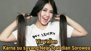 Via Vallen Karna Su Sayang Feat Dian Sorowea
