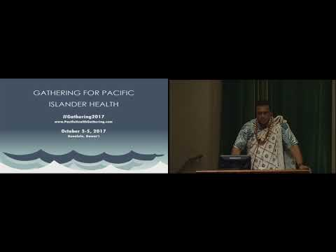 2017 Gathering for Pacific Islander Health - day 1