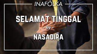 Baixar Selamat Tinggal - Nasadira   Musikalisasi Puisi Chairil Anwar