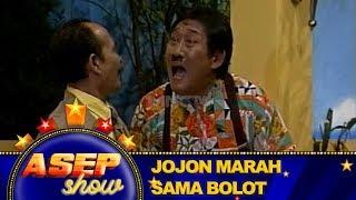 Jojon Marah Sama Bolot – Asep Show