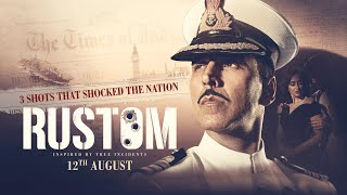 Rustom | Akshay Kumar | Trailer Announcement