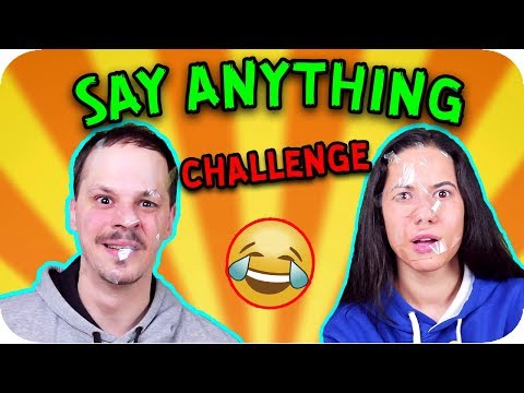 SAY ANYTHING Challenge