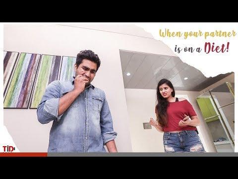 TID| When your partner is on a Diet| Ft. Arushi Handa, Viraj Ghelani