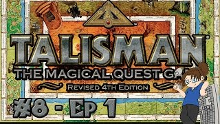 Board Game Night #8: Talisman! - Part 1 [Fantasy/RPG + Lots of Dice Rolls!]