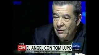 C5N - EL ANGEL DE LA MEDIANOCHE ENTREVISTA A TOM LUPO