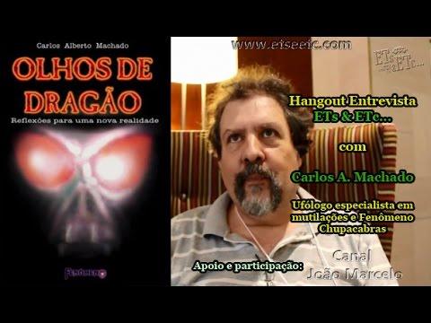 1º Hangout Entrevista ETs & ETc... Convidado: Ufólogo Carlos Machado