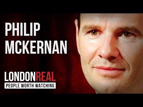 Philip McKernan - Believe In You - PART 1/2 | London Real
