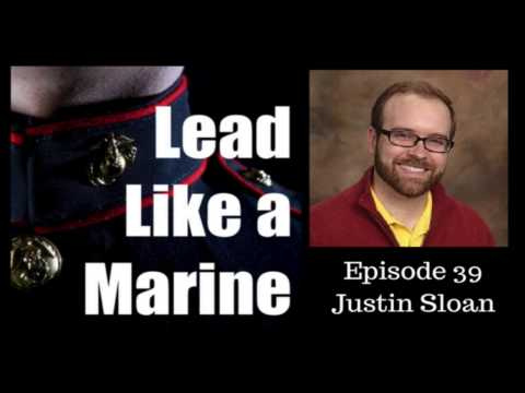 Lead Like a Marine #39 Justin Sloan, USMC
