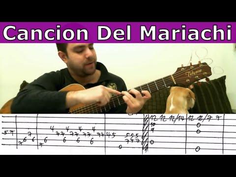 Tutorial: Cancion Del Mariachi - Fingerstyle Guitar w/ TAB - YouTube