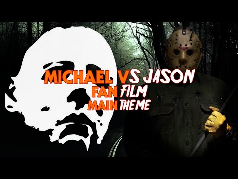 Michael V.S Jason Main Titles Theme HD 2017