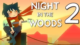 Night in the Woods - Awkward Parties Meow (Atmospheric Adventure), Manly Let