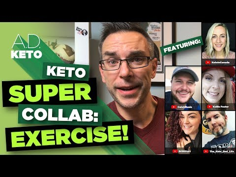 Keto SuperCollab | How do we approach exercise?