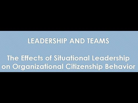 The Effects of Situational Leadership on Organizational Citizenship Behavior