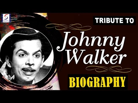 Biography l A Tribute To Johnny Walker l The King Of Comedy