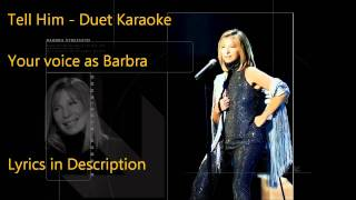 Tell Him - Duet-ready Karaoke - Your voice as Barbra - Celine sung by Applebirds