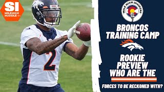 Broncos Camp: Rookie Class Preview | Mile High Insiders
