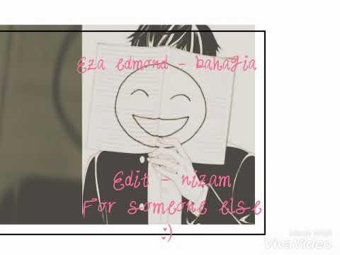 Eza edmond - bahagia (edit-nizam)