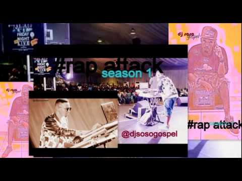 NIGERIA GOSPEL MUSIC (RAP ATTACK) SEASON 1