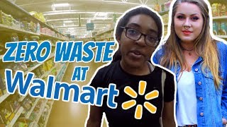 Zero Waste Grocery Shopping At Wal Mart!!!