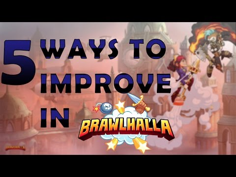 Top 5 Ways to Become A Better Brawlhalla Player - How To Improve
