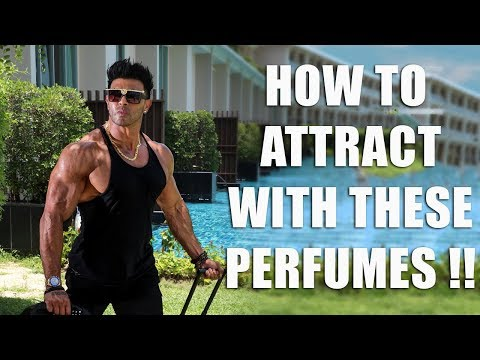 How To Attract With These Perfumes !!
