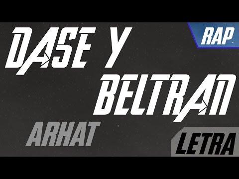 Dase y Beltrán - Arhat [LETRA]