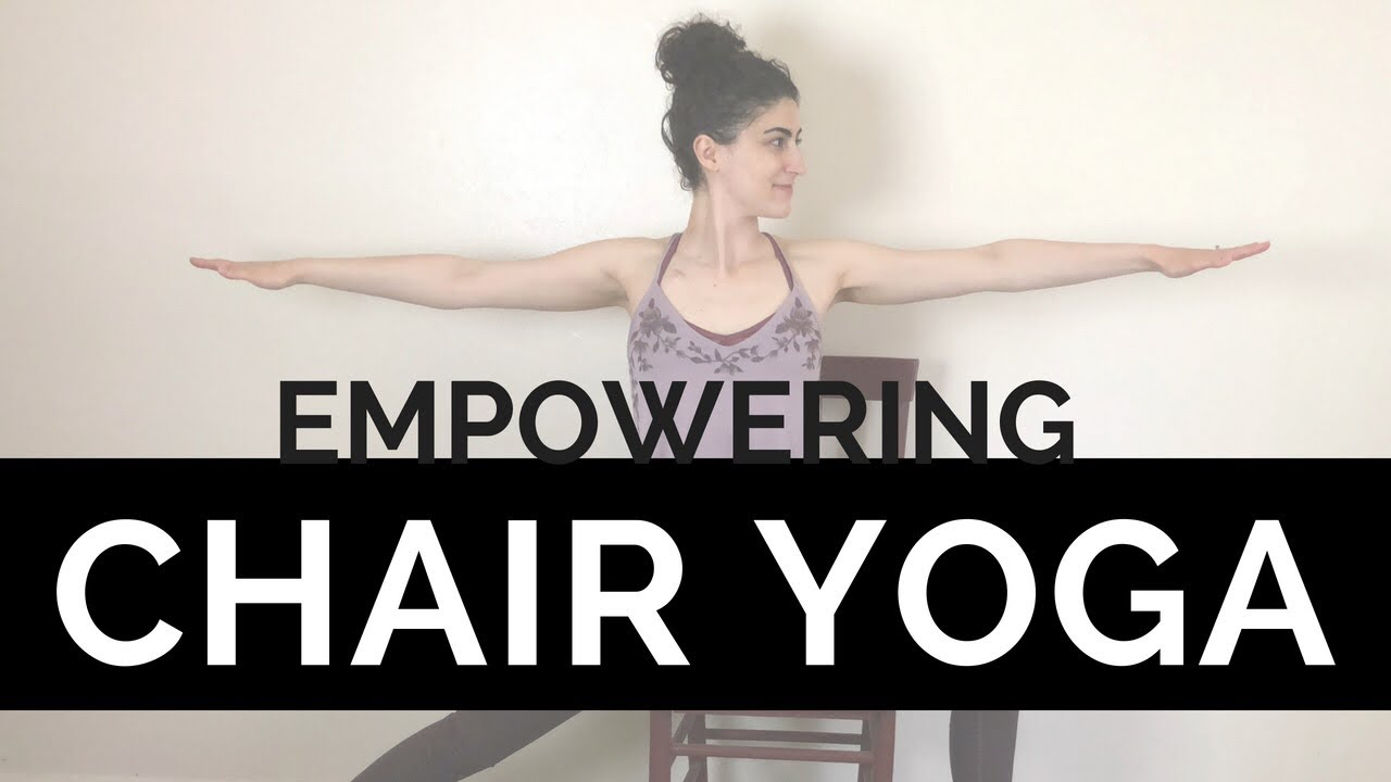 youtube chair yoga sashes wedding 3 empowering poses for strength