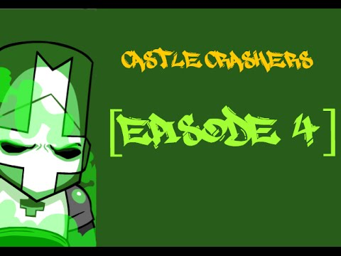 Castle Crashers: Episode 4 - Fight Da Catfish