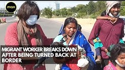 Migrant Worker Breaks Down In Tears After Being Turned Away From Border For The Third Time